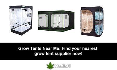 Grow Tents Near me