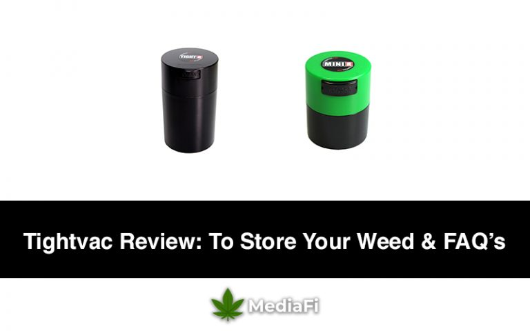 Tightvac Review To Store Your Weed