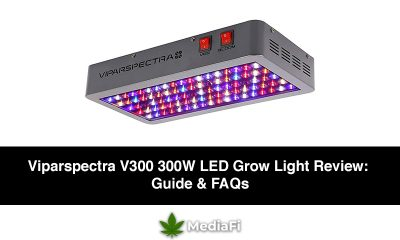 Viparspectra V300 300W LED Grow Light Review