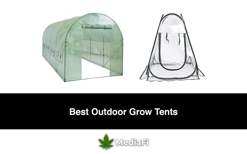 Best Outdoor Grow Tents